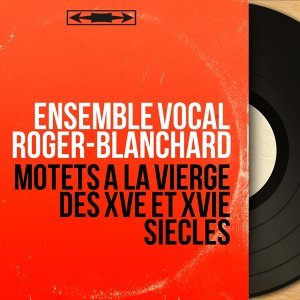Ensemble vocal Roger-Blanchard 歌手頭像