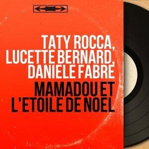 Taty Rocca, Lucette Bernard, Danièle Fabre アーティスト写真