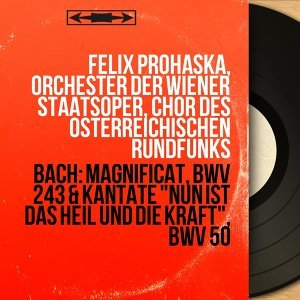 Felix Prohaska, Orchester der Wiener Staatsoper, Chor des Österreichischen Rundfunks アーティスト写真