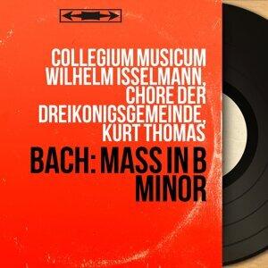 Collegium musicum Wilhelm Isselmann, Chöre der Dreikönigsgemeinde, Kurt Thomas アーティスト写真