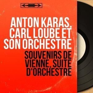 Anton Karas, Carl Loubé et son orchestre 歌手頭像