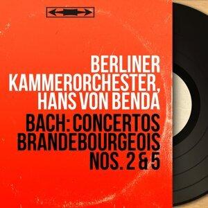 Berliner Kammerorchester, Hans von Benda 歌手頭像