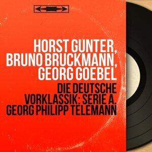 Horst Günter, Bruno Brückmann, Georg Goebel アーティスト写真