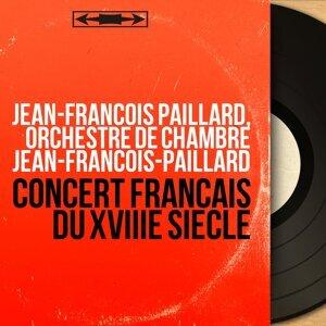 Jean-François Paillard, Orchestre de chambre Jean-François-Paillard 歌手頭像