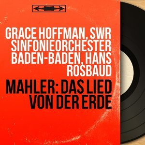Grace Hoffman, SWR Sinfonieorchester Baden-Baden, Hans Rosbaud 歌手頭像
