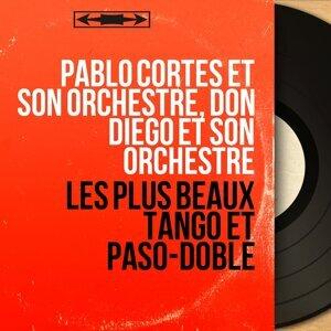 Pablo Cortes et son orchestre, Don Diego et son orchestre アーティスト写真