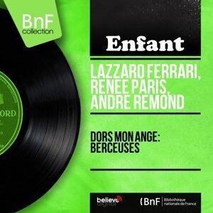 Lazzaro Ferrari, Renée Paris, André Rémond 歌手頭像