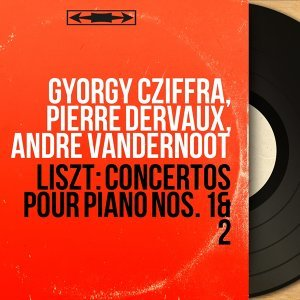 Gyorgy Cziffra, Pierre Dervaux, André Vandernoot 歌手頭像