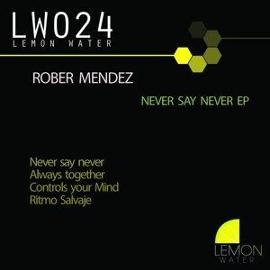 Rober Mendez 歌手頭像