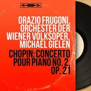 Orazio Frugoni, Orchester der Wiener Volksoper, Michael Gielen 歌手頭像