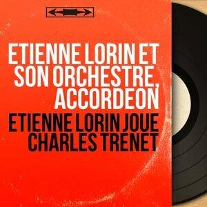 Etienne Lorin et son orchestre, accordéon 歌手頭像