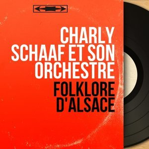 Charly Schaaf et son orchestre 歌手頭像