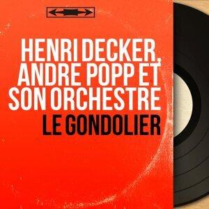 Henri Decker, André Popp et son orchestre 歌手頭像