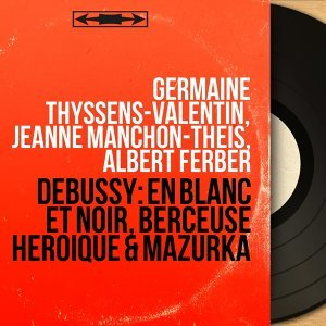 Germaine Thyssens-Valentin, Jeanne Manchon-Theis, Albert Ferber アーティスト写真