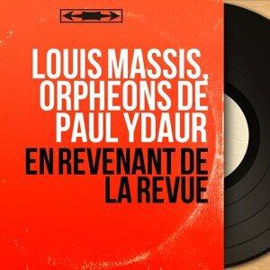 Louis Massis, Orphéons de Paul Ydaur 歌手頭像