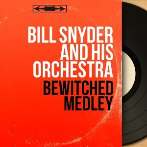 Bill Snyder and His Orchestra アーティスト写真