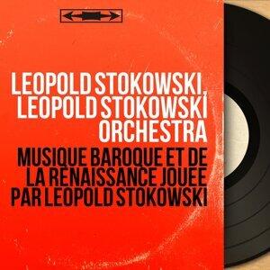 Leopold Stokowski, Leopold Stokowski Orchestra アーティスト写真