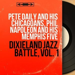Pete Daily and His Chicagoans, Phil Napoleon and His Memphis Five 歌手頭像