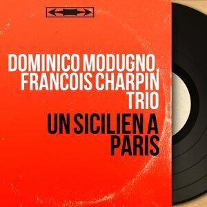 Dominico Modugno, François Charpin Trio アーティスト写真