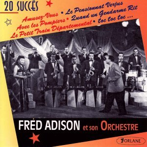 Fred Adison Et Son Orchestre アーティスト写真