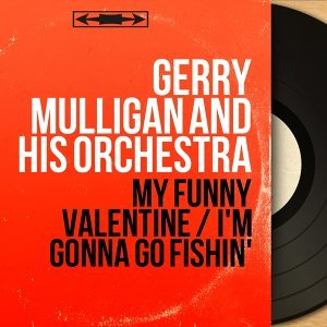 Gerry Mulligan and His Orchestra 歌手頭像