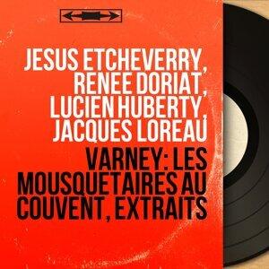 Jésus Etcheverry, Renée Doriat, Lucien Huberty, Jacques Loreau 歌手頭像