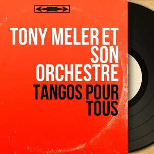 Tony Meler et son orchestre アーティスト写真