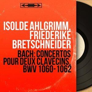 Isolde Ahlgrimm, Friederike Bretschneider 歌手頭像