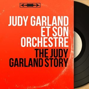 Judy Garland et son orchestre アーティスト写真