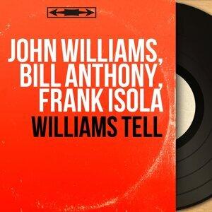 John Williams, Bill Anthony, Frank Isola 歌手頭像