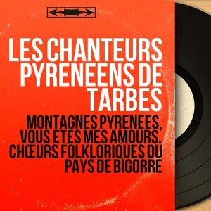 Les Chanteurs pyrénéens de Tarbes アーティスト写真