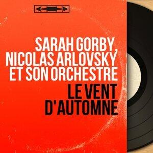 Sarah Gorby, Nicolas Arlovsky et son orchestre 歌手頭像