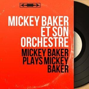 Mickey Baker et son orchestre 歌手頭像