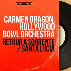 Carmen Dragon, Hollywood Bowl Orchestra 歌手頭像