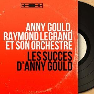 Anny Gould, Raymond Legrand et son Orchestre 歌手頭像