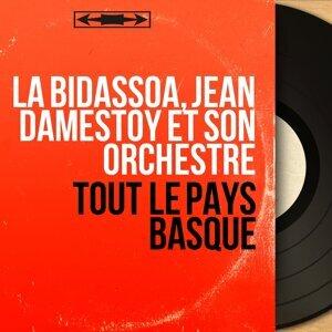 La Bidassoa, Jean Damestoy et son orchestre アーティスト写真