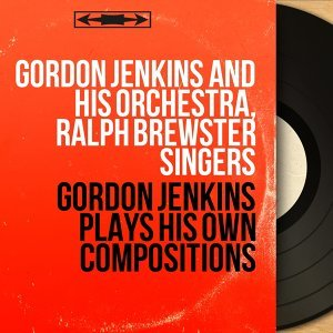 Gordon Jenkins and His Orchestra, Ralph Brewster Singers 歌手頭像