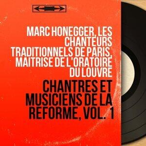 Marc Honegger, Les Chanteurs traditionnels de Paris, Maîtrise de l'Oratoire du Louvre 歌手頭像