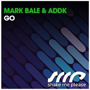 Mark Bale, Addk 歌手頭像