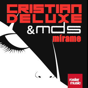 Cristian Deluxe & MDS 歌手頭像