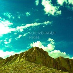 Mute Mornings アーティスト写真