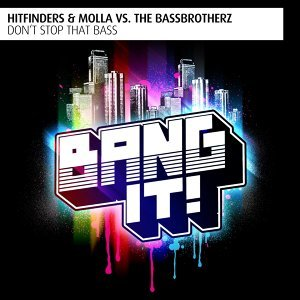 Hitfinders, Molla, The BassBrotherz 歌手頭像