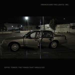 Francis and the Lights / Inc.