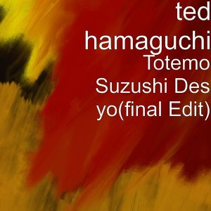 Ted Hamaguchi 歌手頭像