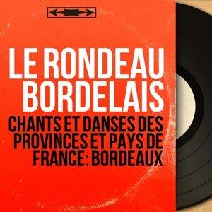 Le rondeau bordelais 歌手頭像