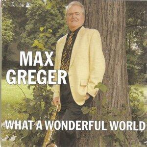 Max Greger 歌手頭像
