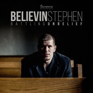 Believin Stephen