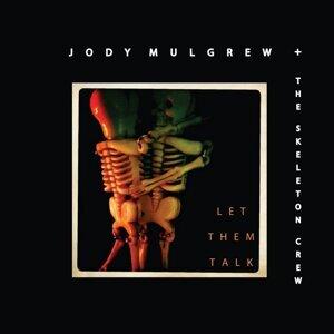 Jody Mulgrew & the Skeleton Crew アーティスト写真