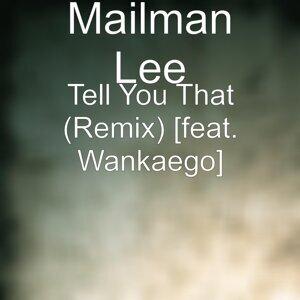 Mailman Lee 歌手頭像