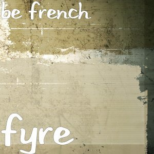 Be French アーティスト写真